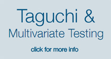 Taguchi and Multivariate Testing